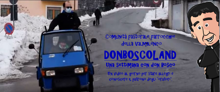 Donboscoland - Una settimana con don Bosco: Video 6 L'invito più importante